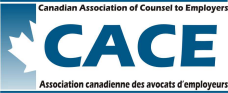 Canadian Association of Counsel to Employers (CACE)